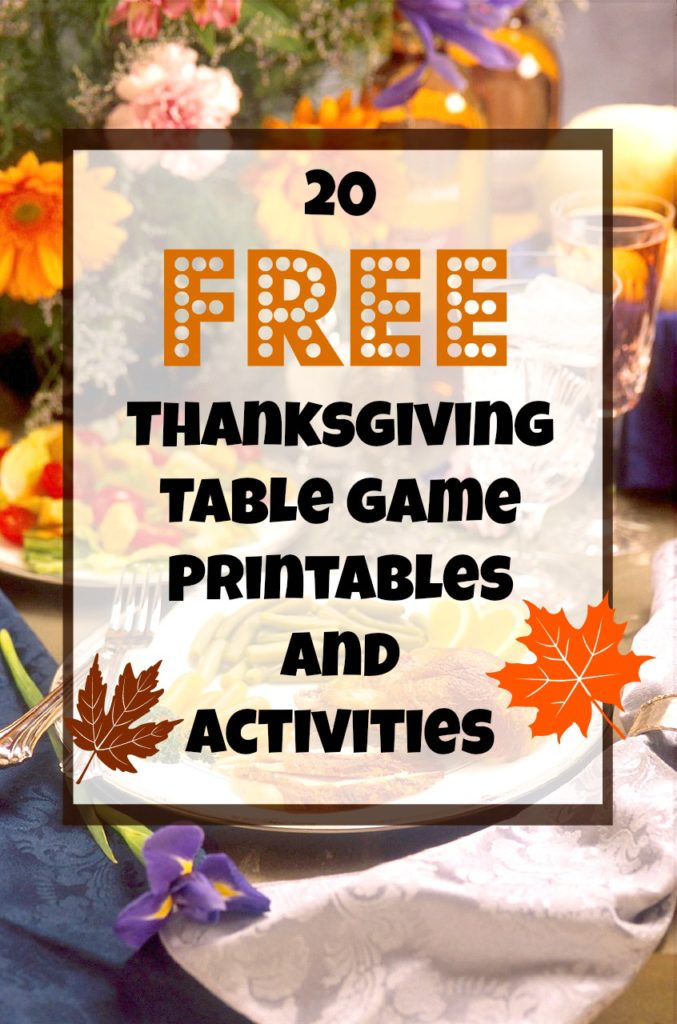 20 Free Thanksgiving printables for table games and activities #thanksgiving #printables