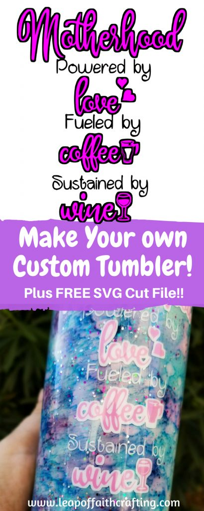 Make your own alcohol ink tumbler with a step by step tutorial and free Motherhood SVG cut file. #tumbler #alcoholink