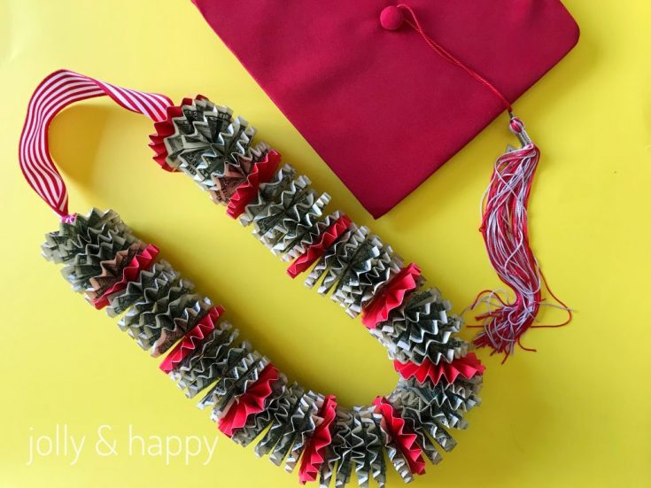 Make a Money Lei for Graduation - Jolly & Happy