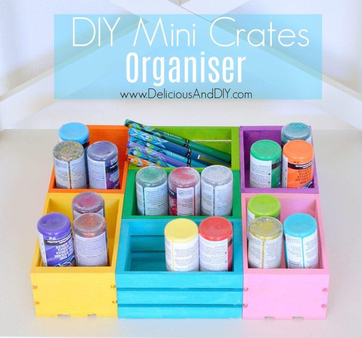 DIY Mini Wood Crates Organizer - Delicious And DIY