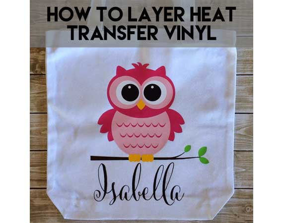 Layering heat transfer vinyl with your Silhouette Cameo or Cricut