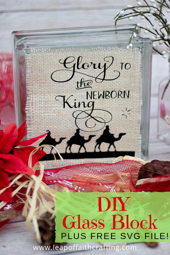 Lighted Glass Block Ideas Using Burlap And Htv Interchangeable Decor Leap Of Faith Crafting