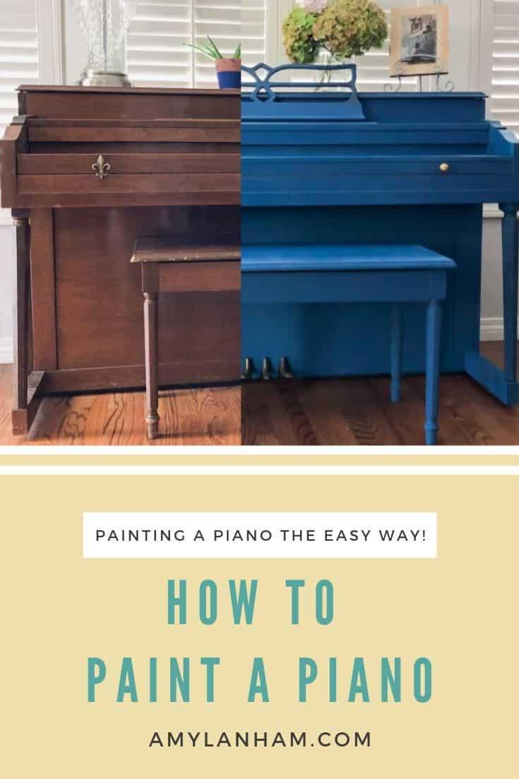 Painting a Piano, No Sanding, No Priming, Easy! - Amy Lanham