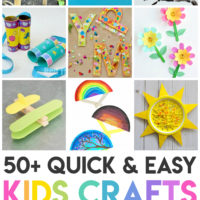 50+ Quick & Easy Kids Crafts that ANYONE Can Make!