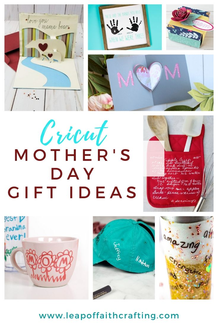Mother S Day Gifts Using A Cricut Leap Of Faith Crafting