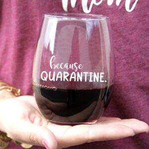 because quarantine wine lof