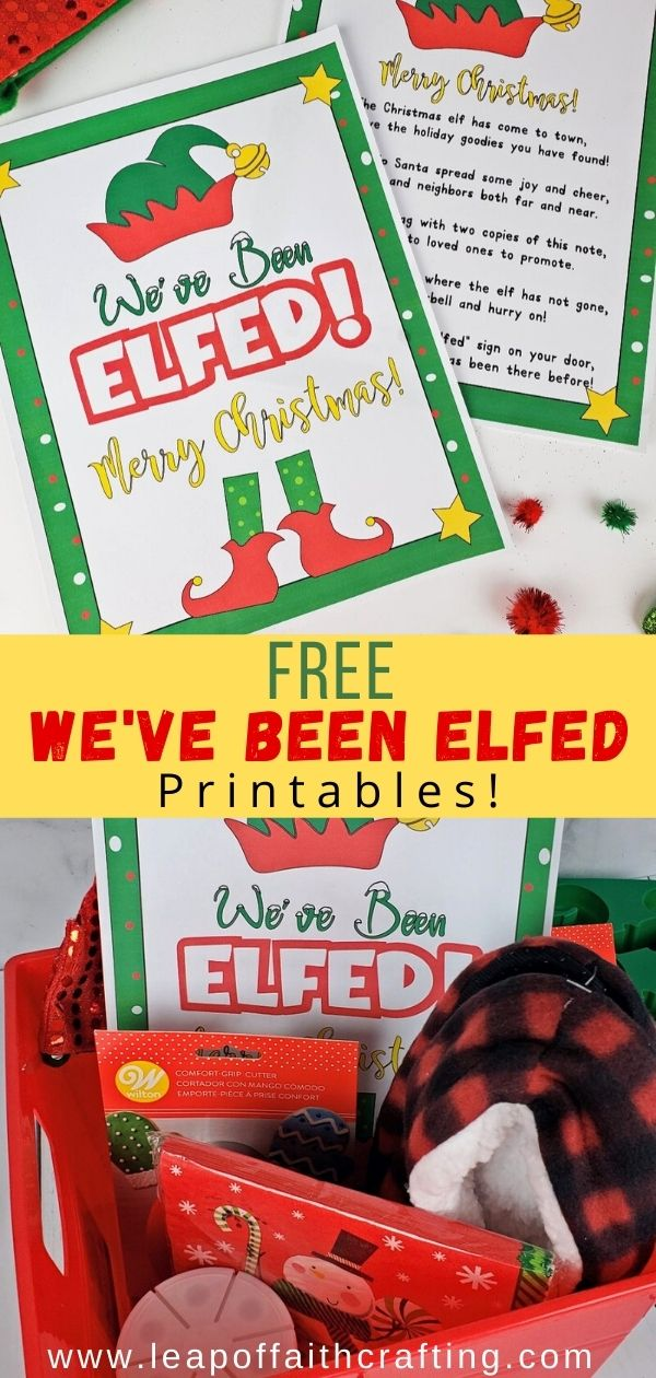free weve been elfed printables