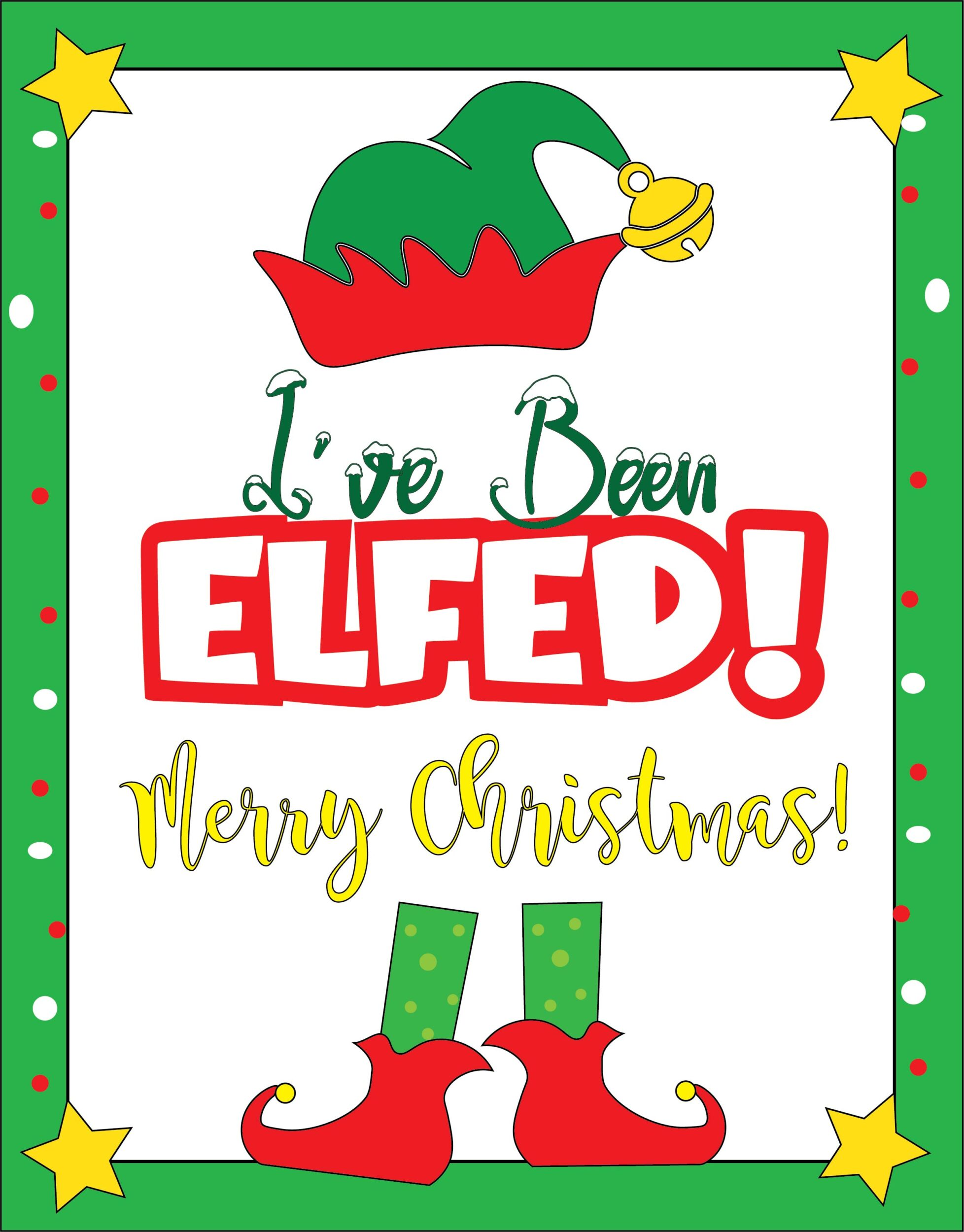 ive been elfed printable