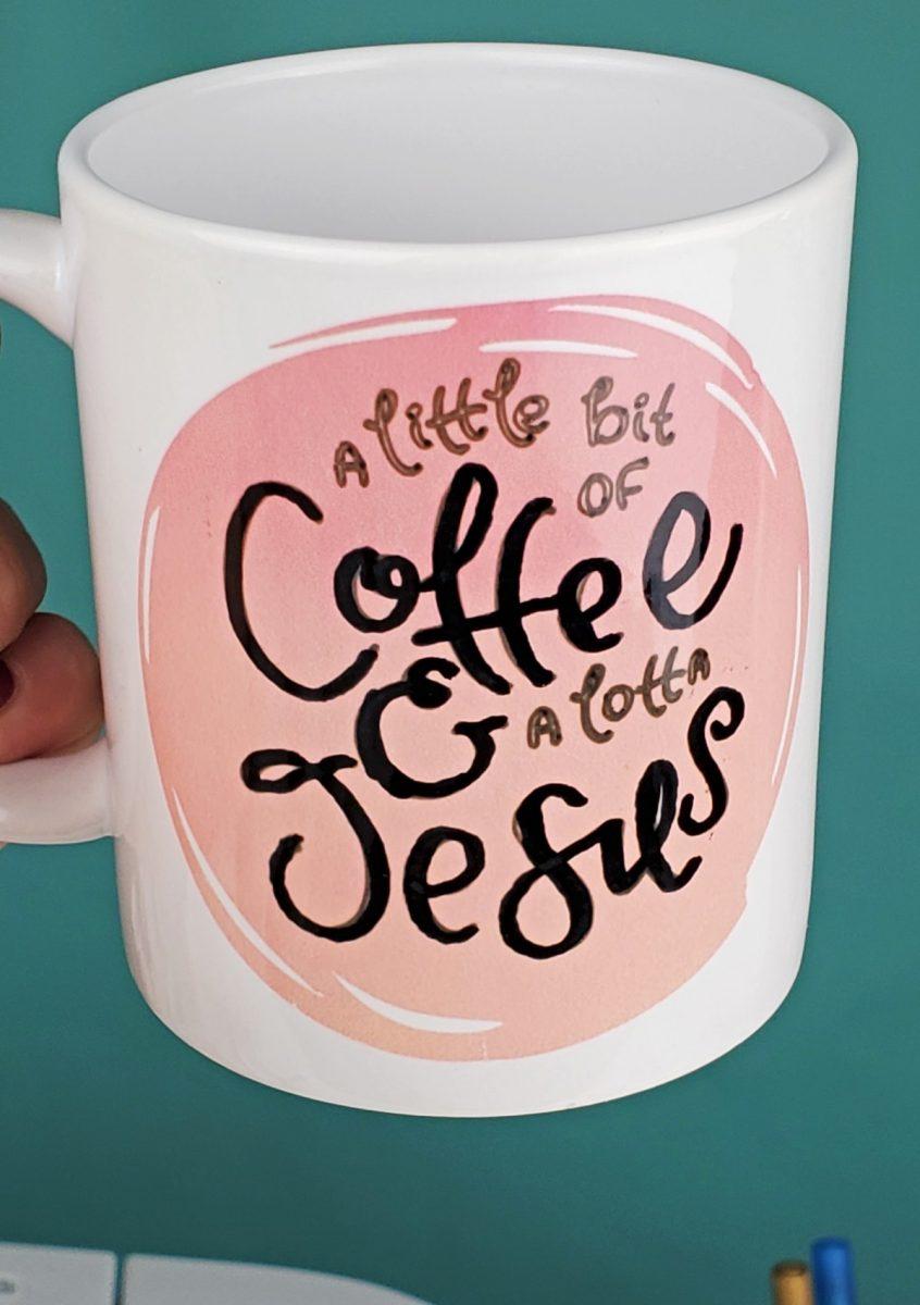 a little bit of coffee and jesus mug
