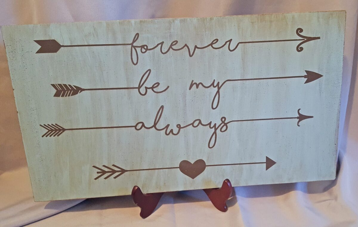 forever be my always sign diy