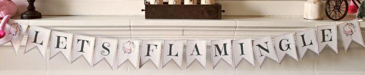 lets flamingle printable banner pdf x