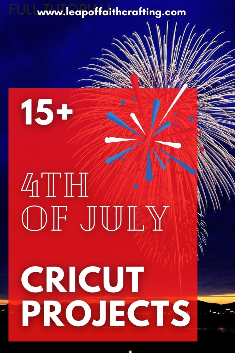 th of july cricut projects